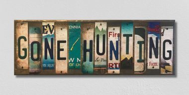 Gone Hunting License Plate Strip Novelty Wood Sign WS-035