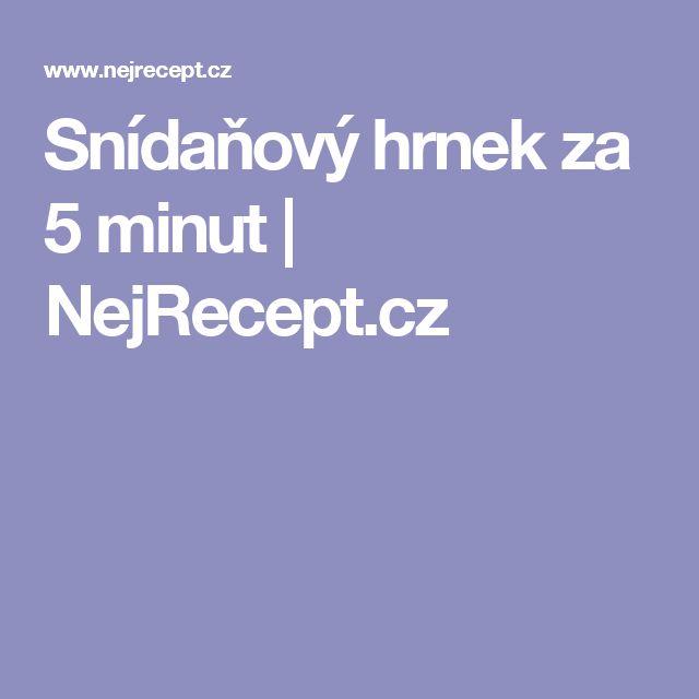 Snídaňový hrnek za 5 minut   NejRecept.cz