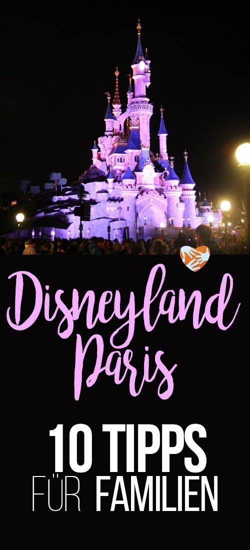 Disneyland Paris: 10 Tipps für Familien: Ab welchem Alter, was mitnehmen, was besser daheim lassen, was sind die besten Attraktionen.