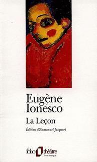 Leçon (La)  Eugène Ionesco  Cette pièce est assurément une des plus réussies de Ionesco. J'ai pris vraiment beaucoup de plaisir à la lire. C'est la simple histoire d'une étudiante qui se rend chez son nouveau professeur. Le jeu des personnages (émotions, évolution) est merveilleux. À LIRE!!  Critiqué le 11-12-2008