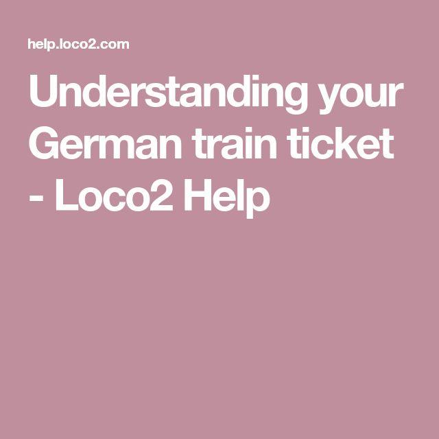 Understanding your German train ticket - Loco2 Help
