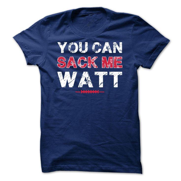 You can sack me Watt shirt JJ WATT Houston Texans shirt