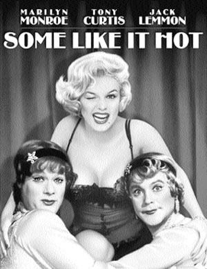 Some Like it Hot...a classic! Tony Curtis is so dreamy & I love when he does his Cary Grant impression