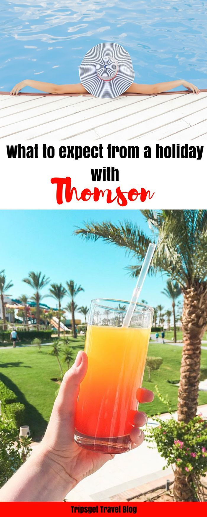 What to expect from an all-inclusive holiday with Thomson Holidays / Tui - all-inclusive holidays in the UK