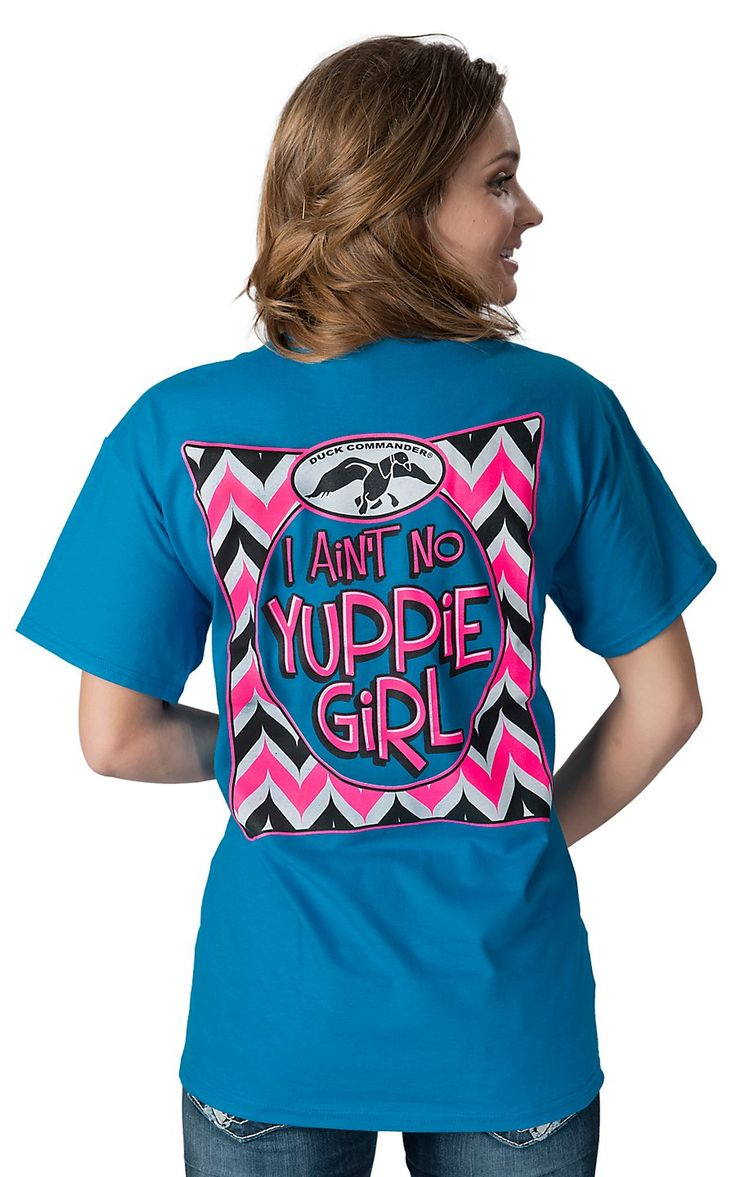 duck commander women 39 s blue i ain 39 t no yuppie girl short sleeve tee women 39 s shirts. Black Bedroom Furniture Sets. Home Design Ideas