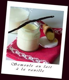 Semoule au lait à la vanille (thermomix ou pas)