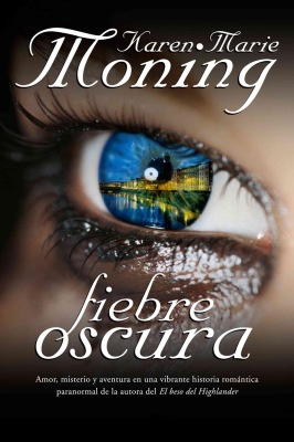 Saga Fiebre (Karen Marie Moning) | El Ojo Lector