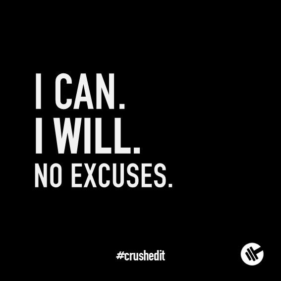 I can. I will. No excuses. #fitness #quote #motivation #gym #workout #supplements #sports