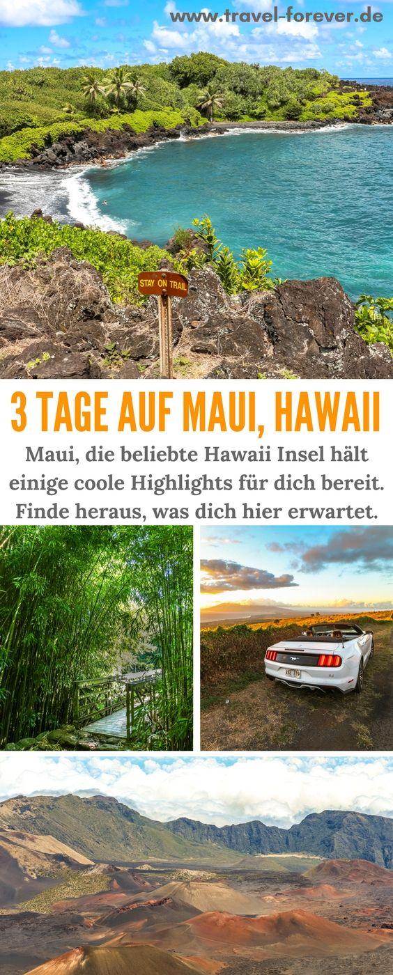 Maui Sehenswürdigkeiten – 3 Tage voller Highlights auf Hawaii