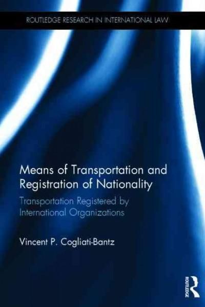 Means of Transportation and Registration of Nationality: Transportation Registered by International Organizations