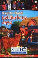 Blobel, Brigitte: :  Neues vom SüderHof - Gefährliche Jagd ; Eine Tier-Abenteu