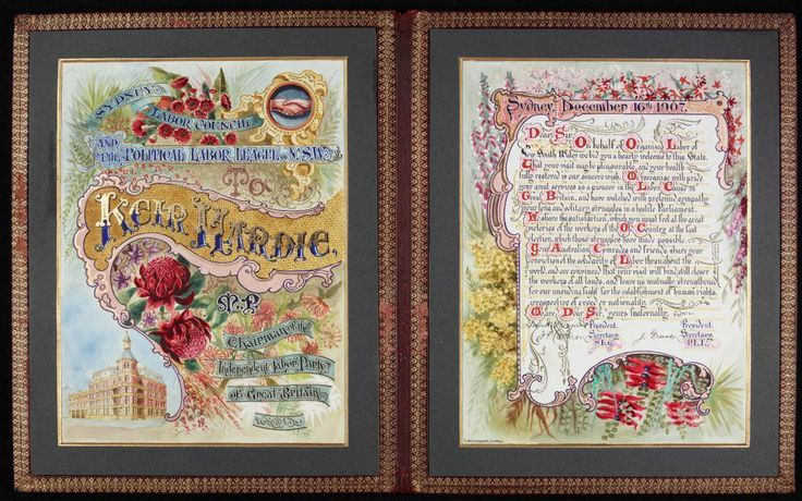 Illuminated address presented to Keir Hardie by Sydney Labor Council, 1907
