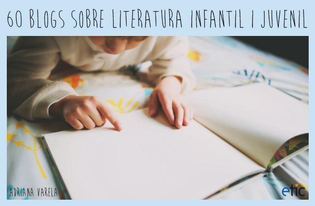 """60 blogs sobre literatura infantil i juvenil - """"60 blogs sobre literatura infantil y juvenil"""""""