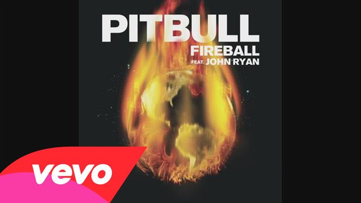 Great Balls of Fuego, diablo is envious of you.. Pitbull - Fireball (Audio) ft. John Ryan