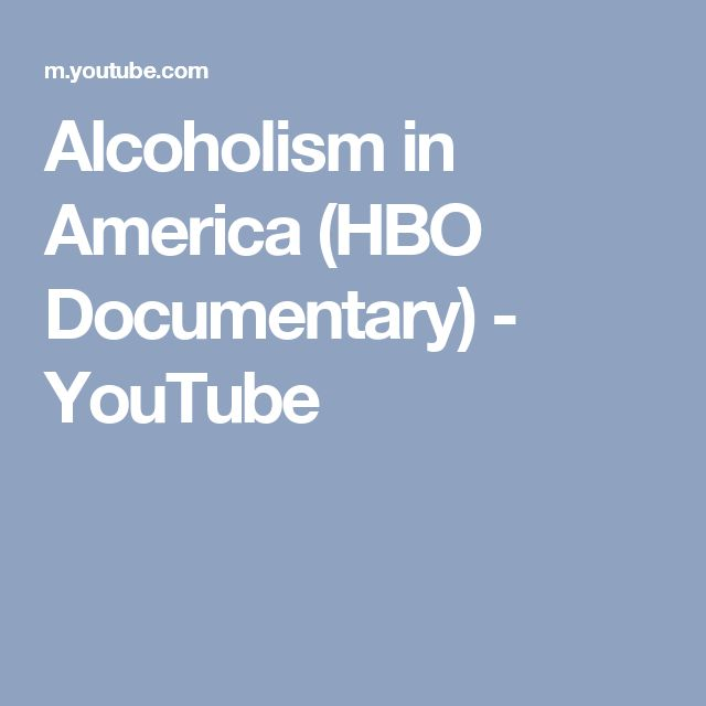 Alcoholism in America (HBO Documentary) - YouTube