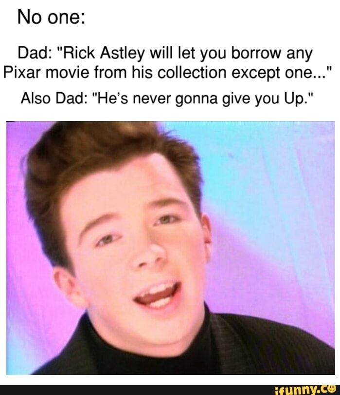 Never Gonna Give You Up For Lent Funny Pix Rick Rolled Rick Astley