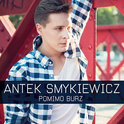 Posłuchaj utworu Pomimo Burz w wykonaniu Antek Smykiewicz odkrytego dzięki Shazam: http://www.shazam.com/discover/track/278766703