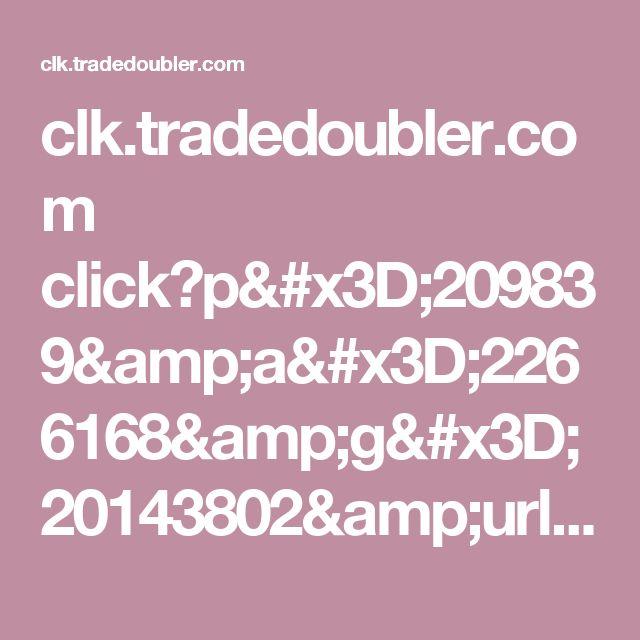 clk.tradedoubler.com click?p=209839&a=2266168&g=20143802&url=http: