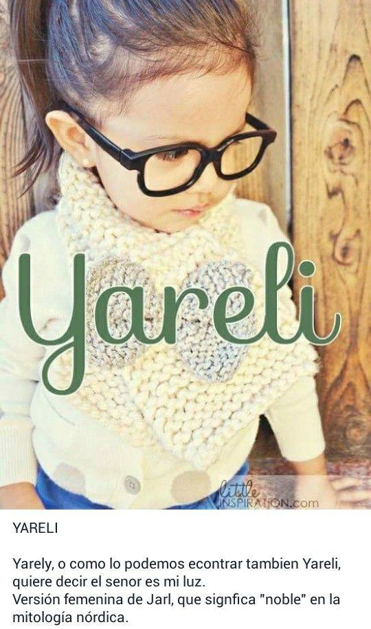 Nombres de niñas, significado del nombre Yarely