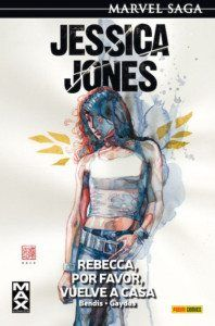Jessica Jones 2. Rebecca, por favor, vuelve a casa, de Brian Michael Bendis Una reseña de Marta Ailouti Panini Cómics http://www.librosyliteratura.es/jessica-jones-2-rebecca-por-favor-vuelve-a-casa.html
