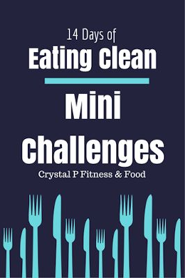 14 Days of Eating Clean Mini Challenges