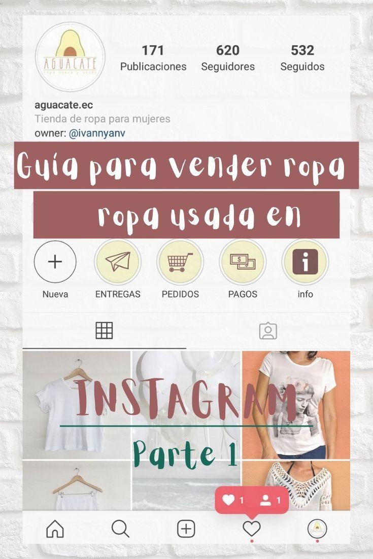 Pequeña Guía Para Vender Ropa Usada Por Instagram Parte 1 Vender Ropa Usada Vender Ropa Tiendas De Ropa Usada