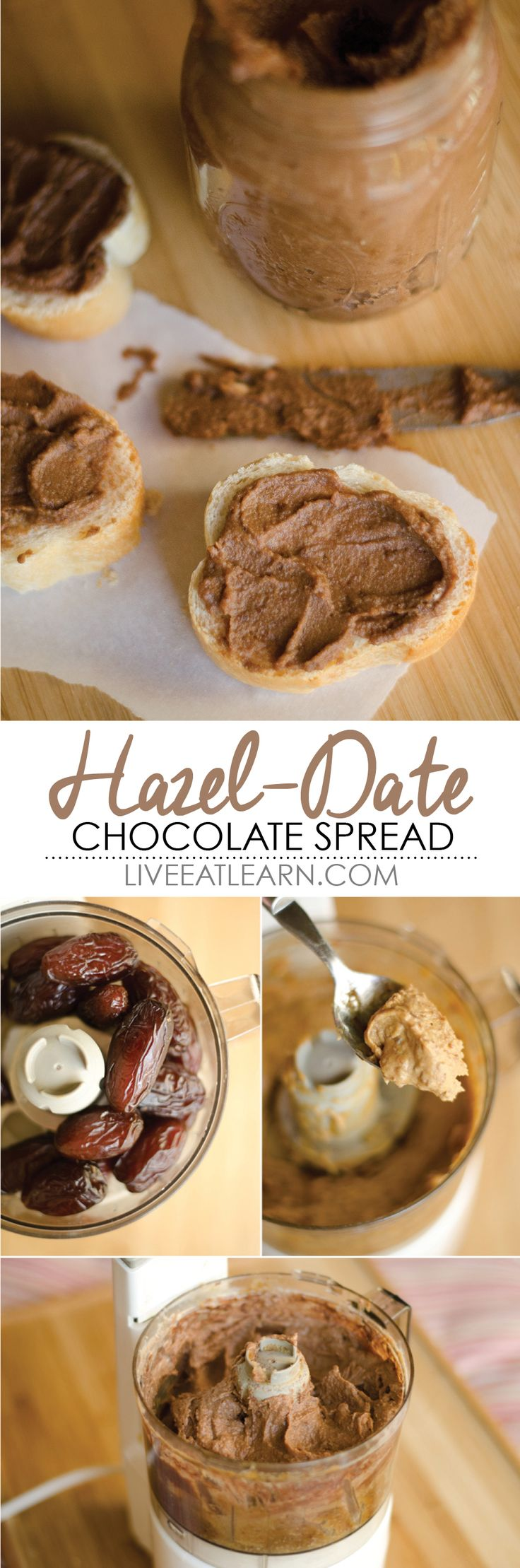Hazelnut Date Chocolate Spread! Almost like a healthy version of Nutella...but homemade, vegan, and, well, healthy! // Live Eat Learn