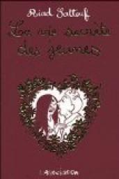 Critiques, citations, extraits de La vie secrète des jeunes de Riad Sattouf. Ce sont de petites tranches de vie que Riad Sattouf a pu observer part...