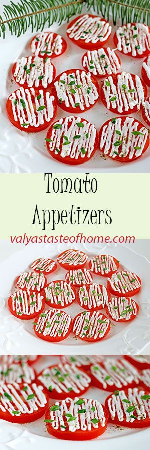 Tomato Appetizers http://www.valyastasteofhome.com/tomato-appetizers