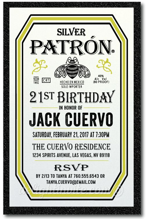 Patron Tequila 21st Birthday Invitations [DI-497] : Custom Invitations and Announcements for all Occasions, by Delight Invite