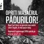 Campanie WWF - Pădurile din România condamnate de Noul Cod Silvic !