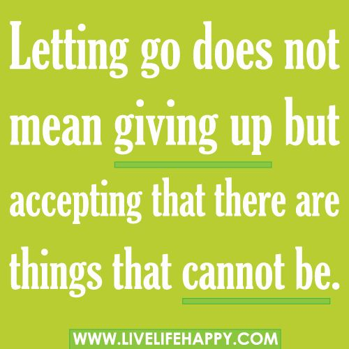 letting go quotes letting go quotes giving up