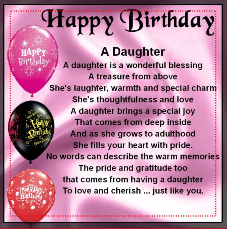 Happy Birthday daughter                                                                                                                                                      More