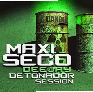 descargar PACK REMIX DJ MAXI SECO SESSION DETONADOR - descargar pack de musica remix gratis