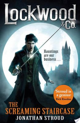 The Screaming Staircase (Lockwood & Co #1)