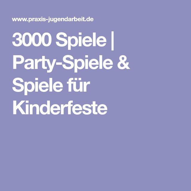 3000 Spiele | Party-Spiele & Spiele für Kinderfeste