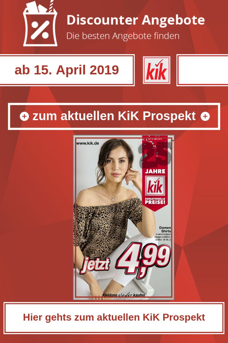 KiK Prospekt ab dem 15. April 2019 – Discounter-Angebote.de