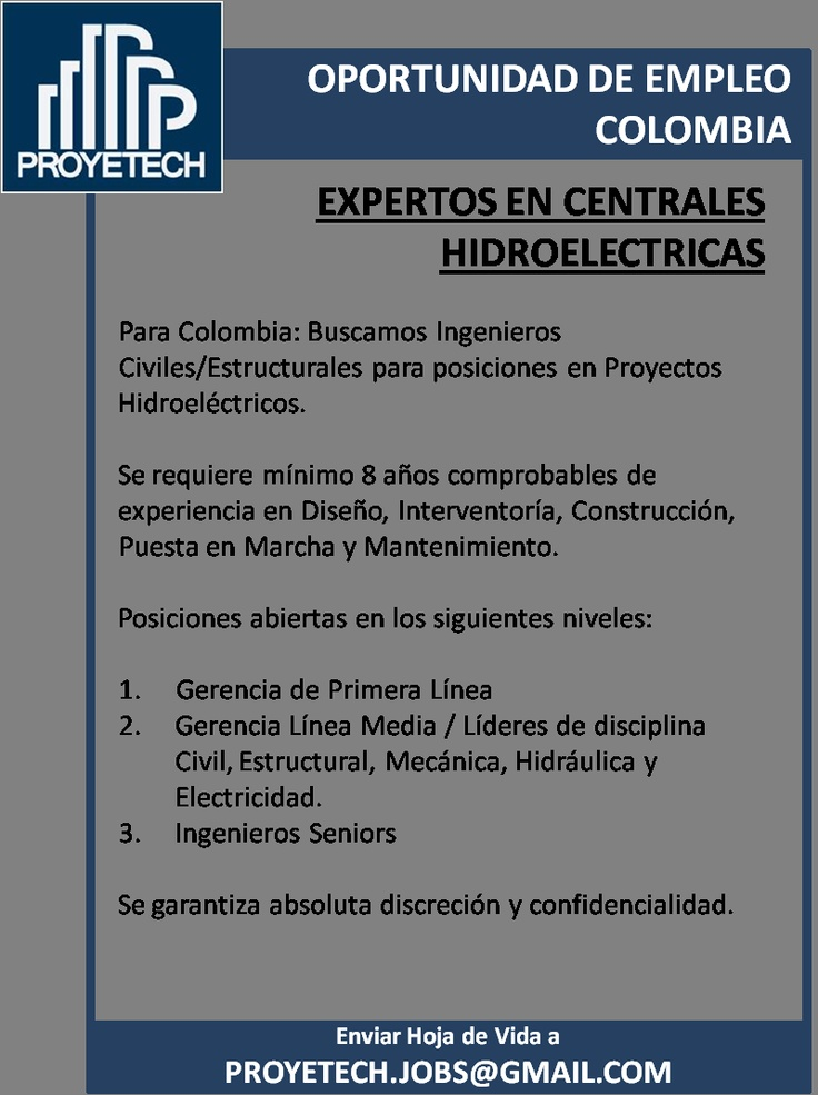 Buscamos Ingenieros Civiles/Estructurales para posiciones en Proyectos Hidroeléctricos.  @proyetech