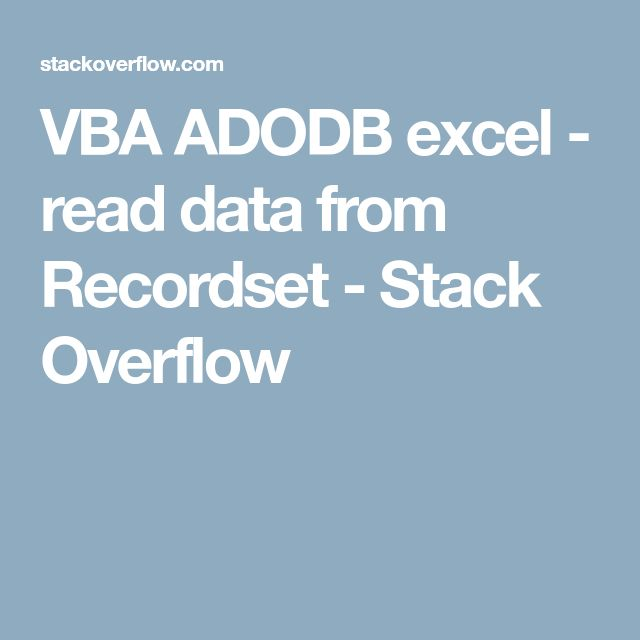 VBA ADODB excel - read data from Recordset - Stack Overflow
