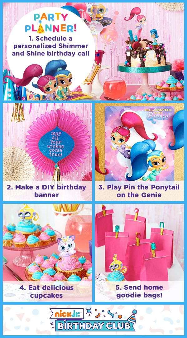 Sign up for the Nick Jr. Birthday Club to get everything you need to plan a magical Shimmer and Shine birthday extravaganza!