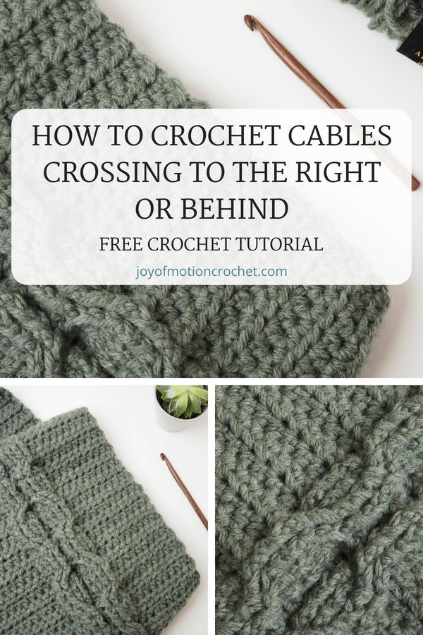 Free Crochet Tutorial About How To Crochet Cables Crossing To The Right Or Behind Best Crochet Cable Tutorial Its Free To Use