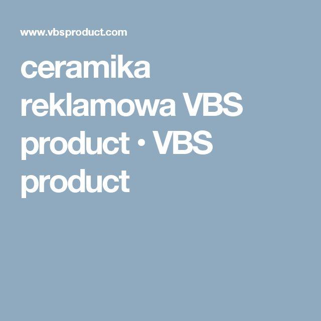 ceramika reklamowa VBS product • VBS product