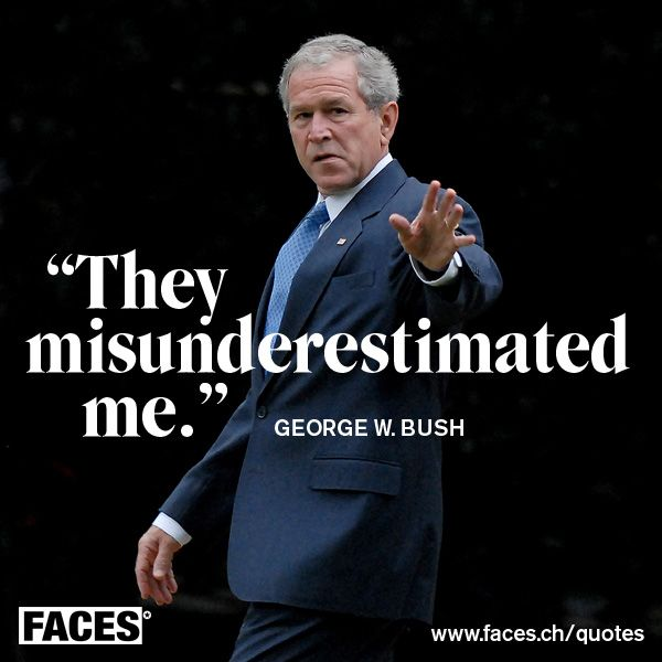 Quotes About Saying Stupid Things: Best 25+ George Bush Quotes Ideas On Pinterest