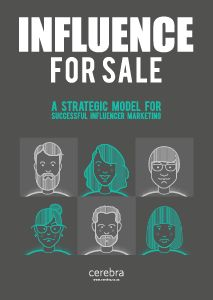 Influence for Sale - A strategic model for successful influencer marketing | Cerebra eBook