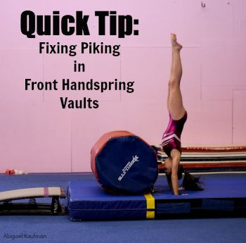 Quick Tip: Fixing Piking in Front Handspring Vaults