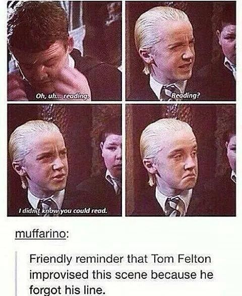 Tom Felton was one of the best actors int he franchise