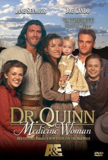 Dr. Quinn, watched this show all the time when I was a kid, now its still one of the best shows on tv!