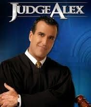 "the prequel to my obituary of ""judge alex"" the show, NOT the man; I do not wish to start rumors that he has passed on to the next world"