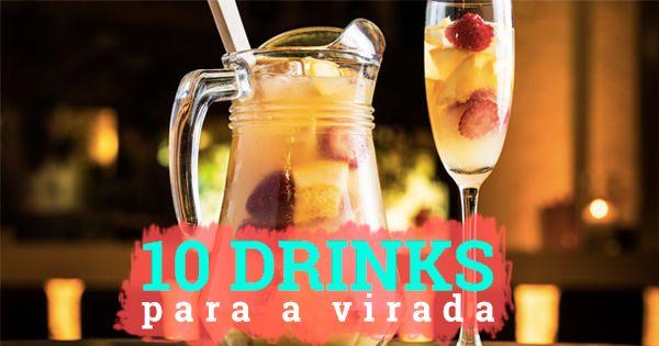 10 DRINKS PARA A VIRADA DE ANO