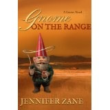Gnome On The Range (Gnome Novel Romance- Book 1) (Kindle Edition)By Jennifer Zane